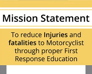 Mission Statement - Reduce injuries to motorcyclist