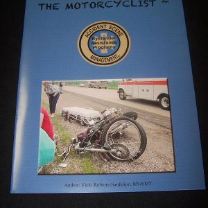 A Crash Course for the Motorcyclist