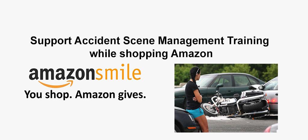 Support Accident Scene Management Training while shopping Amazon